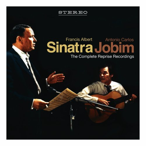 Sinatra/Jobim: The Complete Reprise Recordings by Ipanema