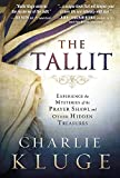The Tallit: Experience The Mysteries Of The