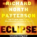 Eclipse Audiobook by Richard North Patterson Narrated by Peter Francis James