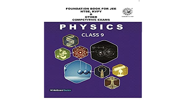 Foundation Book For Jee Ntse Kvpy Other Competitive Exams Physics