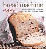 Bread Machine Easy, Sara Lewis, 0600621820