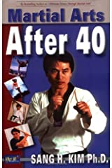 Martial Arts After 40 Kindle Edition