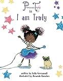 Download Princess Truly in I Am Truly in PDF ePUB Free Online