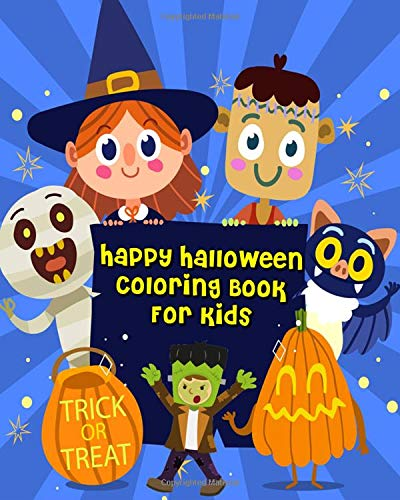 Happy Halloween Coloring Book For Kids: For Relaxation And Meditation (Coloring + Fun Games: Mazes And Word Search Puzzle)