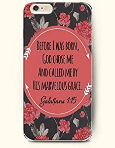 iPhone 6 Case,OOFIT iPhone 6 (4.7) Hard Case **NEW** Case with the Design of before I was born, God chose me and called me by his marvelous grace. Galatians 1:15 - Case for Apple iPhone iPhone 6 (4.7) (2014) Verizon, AT&T Sprint, T-mobile