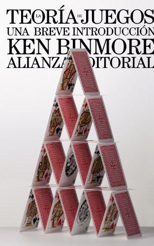 La Teoria De Juegos / Game Theory: Una Breve Introduccion / A Very Short Introduction (Spanish Edition)