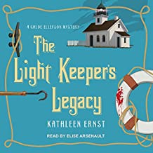 The Light Keeper's Legacy: Chloe Ellefson Mystery Series, Book 3