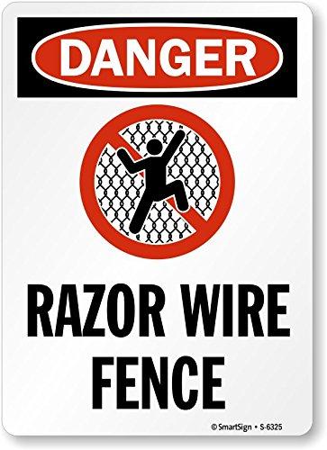 Smartsign S-6325-AL-10 Aluminum Sign,Danger: Razor Wire Fence with Graphic, 10 x 7