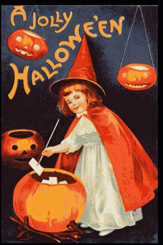 A Jolly Halloween: 150 page blank lined 6