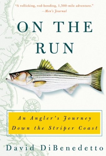 (On the Run: An Angler's Journey Down the Striper Coast)