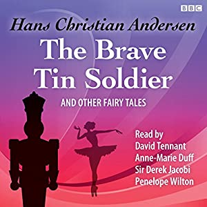 The Brave Tin Soldier and Other Fairy Tales Audiobook