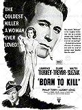 MOVIE FILM BORN TO KILL NOIR CRIME DRAMA TIERNEY TREVOR USA PRINT POSTER BB8244