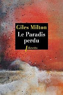 Le Paradis perdu : 1922, la destruction de Smyrne la tolérante par Milton