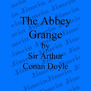 The Adventure of the Abbey Grange Audiobook