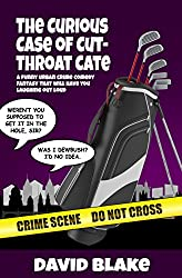 The Curious Case of Cut-Throat Cate: A funny urban crime comedy fantasy that will have you laughing out loud (Inspector Capstan Book 2)