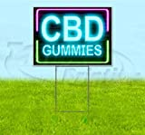 "CBD Gummies NEON (18"" x 24"") Yard Sign, Quantity"