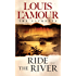 Ride the River (Sacketts Book 5)