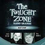 Rest Stop: The Twilight Zone Radio Dramas | Steve Nubie
