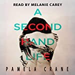 A Secondhand Life: The Killer Thriller Series, Book 2 | Pamela Crane