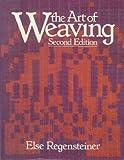 The Art of Weaving, Else Regensteiner, 0442275714