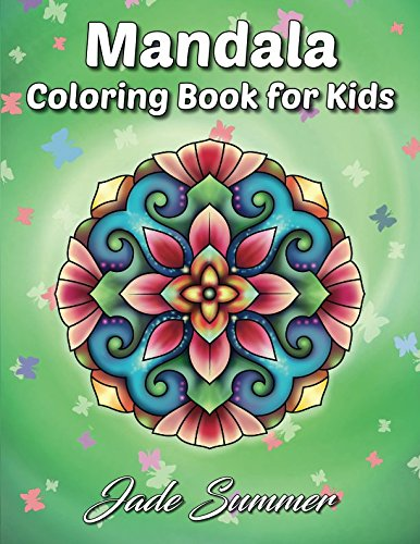 (Mandala Coloring Book: A Kids Coloring Book with Fun, Easy, and Relaxing Mandalas for Boys, Girls, and Beginners )