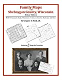 Family Maps of Sheboygan County, Wisconsin by Gregory A. Boyd, J.D. front cover