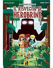 Un mondo di cubi: il risveglio di Herobrine: 1