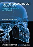 Temporomandibular Disorders: A Problem-Based Approach by Robin Gray (2011-04-25)