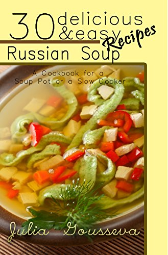 Russian Soup Recipes Delicious Cookbook ebook product image