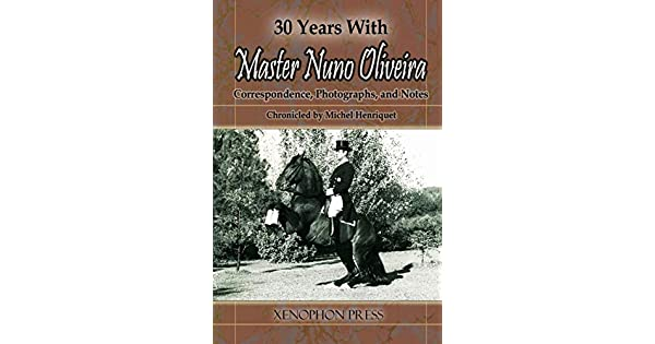 Amazon.com: 30 YEARS WITH MASTER NUNO OLIVEIRA ...