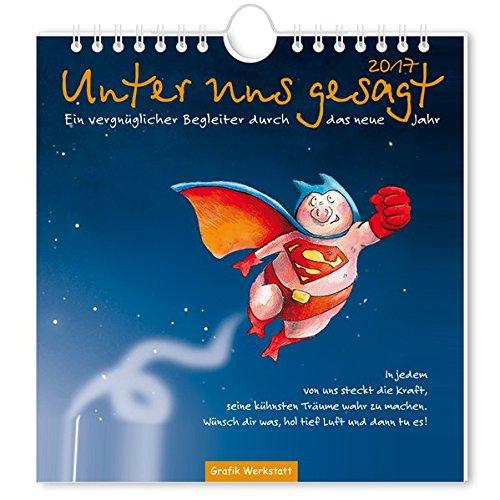 Unter Uns Gesagt 2017 Ein Vergnuglicher Begleiter Durch Das Neue Jahr Postkartenkalender Amazon De Mariss Jochen Blinde Inga Maria Bucher
