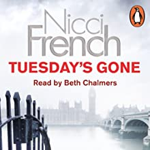 Tuesday's Gone: A Frieda Klein Novel, Book 2 Audiobook by Nicci French Narrated by Beth Chalmers