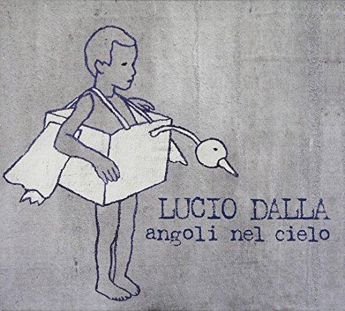 Lucio Dalla - Angoli Nel Cielo - Zortam Music