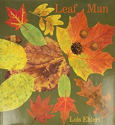 Leaf Man (Ala Notable Children's Books): Amazon.co.uk: Ehlert, Lois: Books