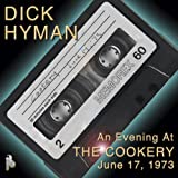 Dick Hyman: An Evening At The Cookery