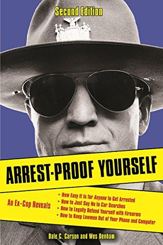 Arrest-Proof Yourself ()