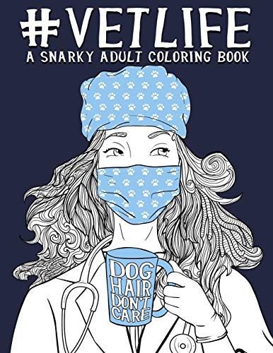 Pdf Crafts Vet Life: A Snarky Adult Coloring Book