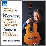 Takemitsu: Complete Solo Guitar Works; Brouwer: 2 Homages to Takemitsu by Shin-ichi Fukuda (2013-08-03)