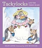 Tackylocks and the Three Bears, Helen Lester, 1417717548
