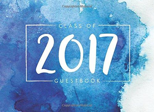 Class of 2017 Guest Book: Graduation Guest Book