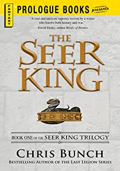 The Seer King: Book One of the Seer King Trilogy by [Bunch, Chris]