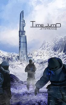 Time Jump (Halcyon Gate Book 1) by [Preiss, J. M.]