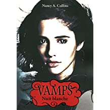 Vamps - Tome 2: Nuit blanche
