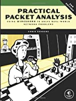 Practical Packet Analysis: Using Wireshark to Solve Real-World Network Problems, 2nd Edition Front Cover