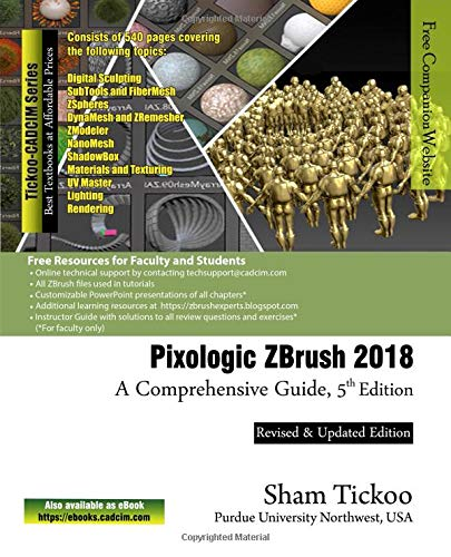 Pixologic ZBrush 2018: A Comprehensive Guide, 5th Edition