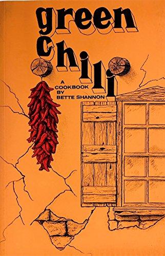 Green Chili: A Cookbook - Green Chili Recipe