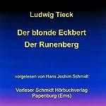 Der blonde Eckbert / Der Runenberg | Ludwig Tieck