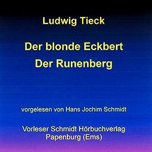 Der blonde Eckbert / Der Runenberg Hörbuch