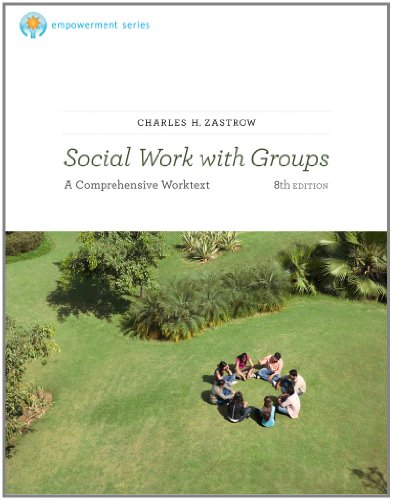 Brooks/Cole Empowerment Series: Social Work with Groups: A Comprehensive Workbook