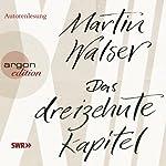 Das dreizehnte Kapitel   Martin Walser